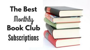 The Best Monthly Book Club Subscriptions