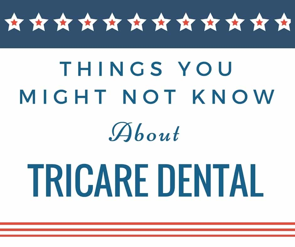 Things You Might Not Know About Tricare Dental