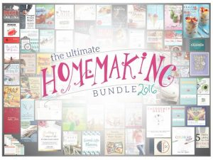 A Wondermom Resource Bonanza – The Ultimate Homemaking Bundle