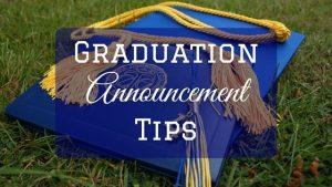 Graduation Announcement Tips
