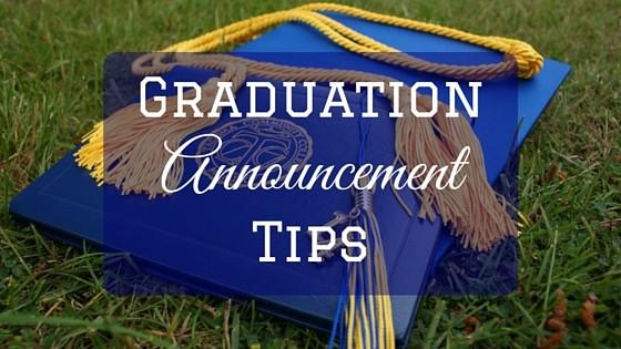 """""""Graduation Announcement Tips"""""""