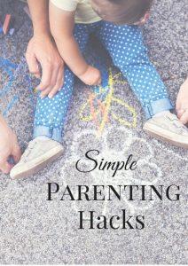More Parenting Hacks