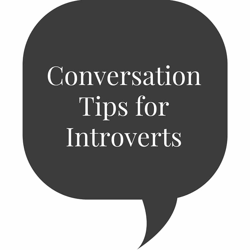 Conversation Tips for Introverts