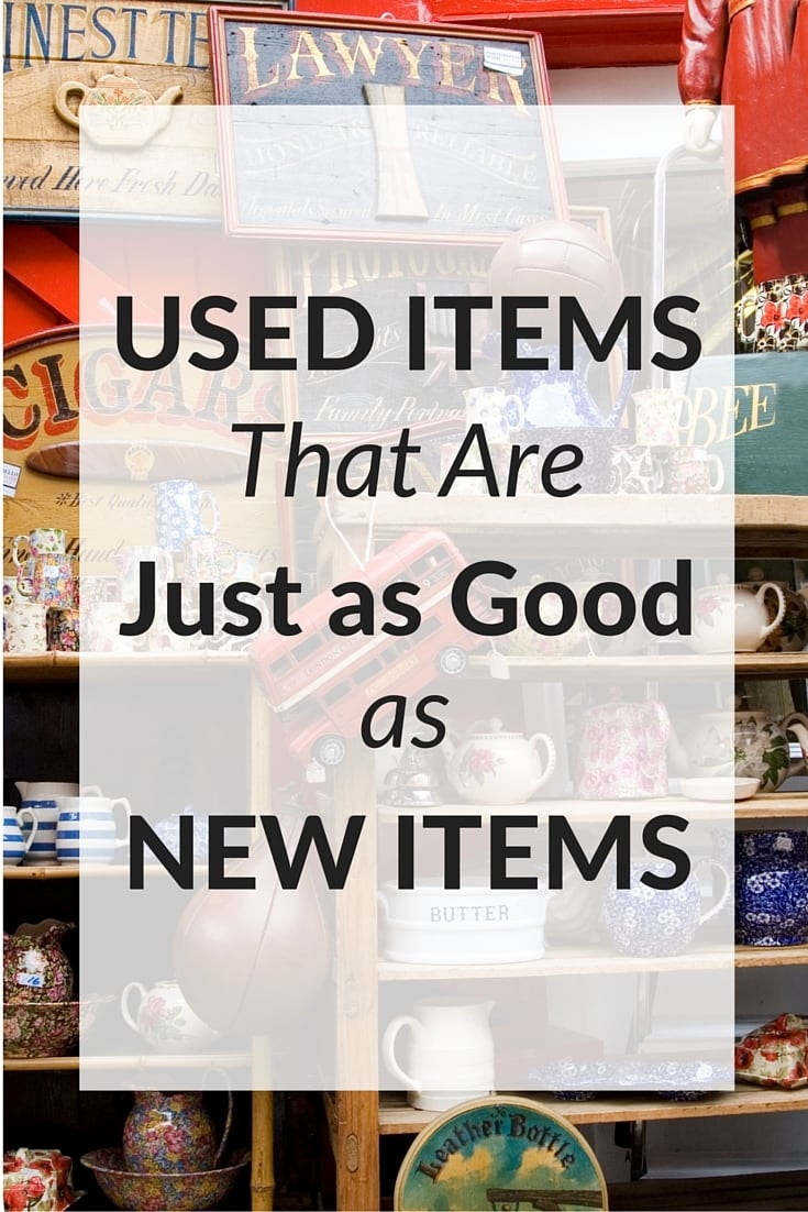 thrift store shelves with text overlay reading Used Items That Are Just As Good As New Items