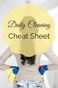 Daily Cleaning Cheat Sheet