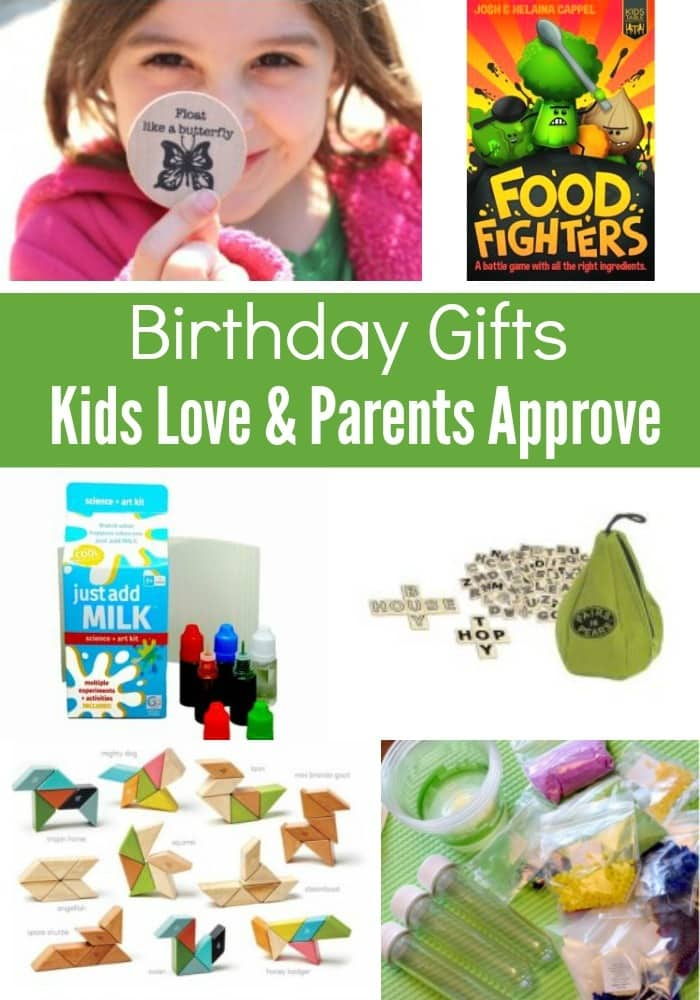 Birthday Gifts Kids Love And Parents Approve