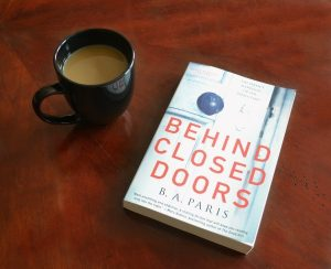 A Summer Must-Read: Behind Closed Doors by B. A. Paris