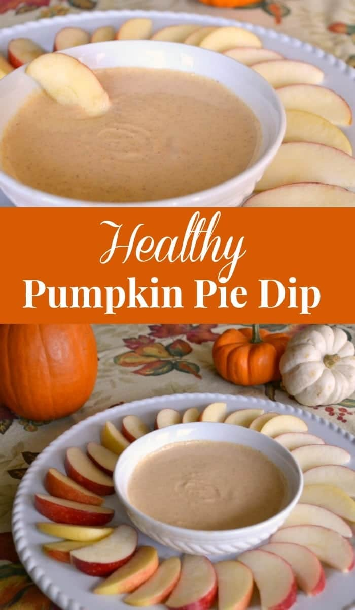 a collage of Healthy Pumpkin Pie Dip in a white bowl surrounded by apple slices on a white plate with title text reading Healthy Pumpkin Pie Dip