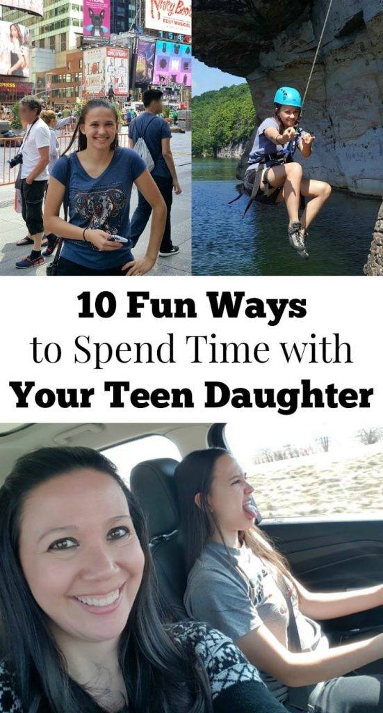 a collage of a mother and daughter participating in various activities together with title text reading 10 Fun Ways to Spend Time with Your Teen Daughter