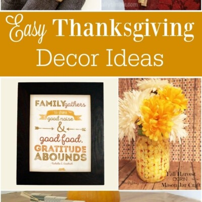 These easy Thanksgiving decor ideas will help you prepare your home for Thanksgiving without spending a ton of time and energy to do it.