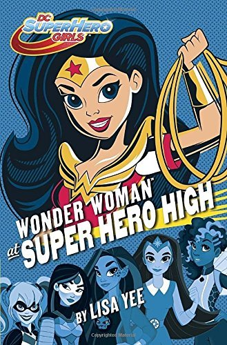 image of the cover of the book Wonder Woman at Super Hero High
