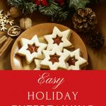 Easy Holiday Entertaining Ideas