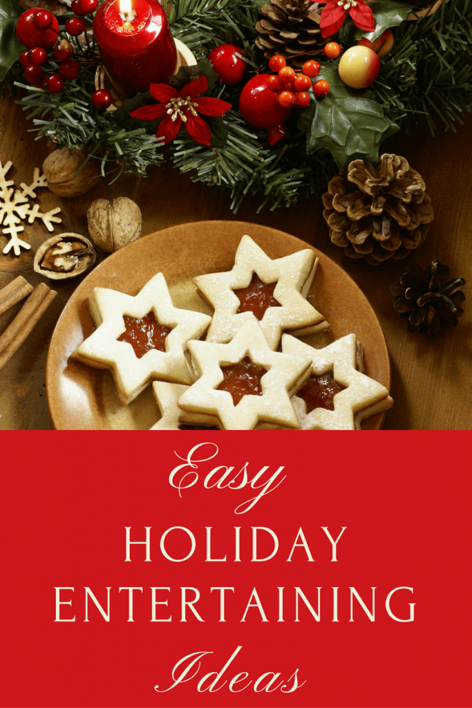a plate of star cookies with Christmas decorations in the background with title text reading Easy Holiday Entertaining Ideas
