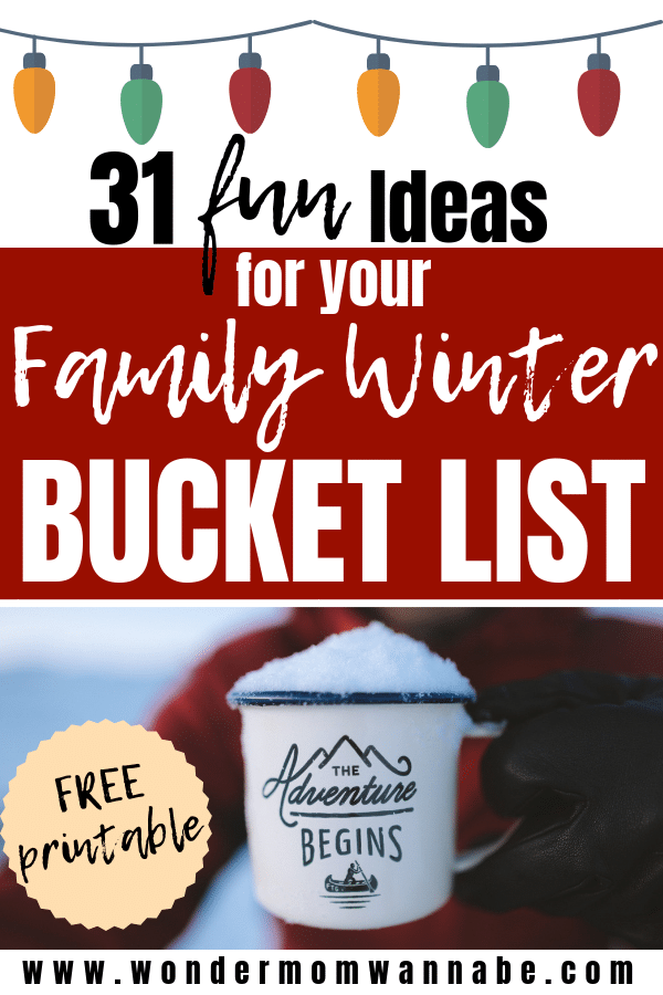 a person holding a mug with a graphic of Christmas lights above the title text reading 31 fun Ideas for Your  Family Winter Bucket List
