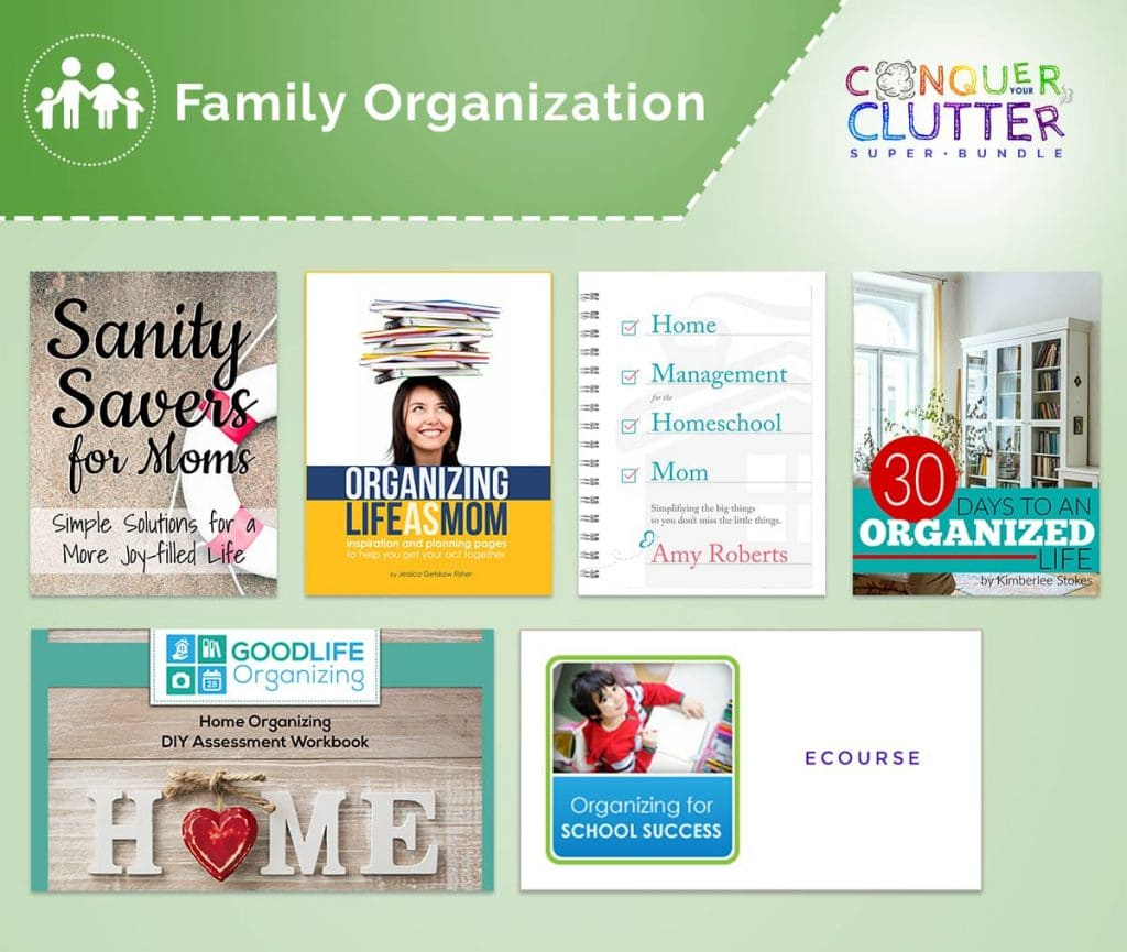 graphics of the covers of what's available in the Family Organization section of the Conquer Your Clutter Super Bundle