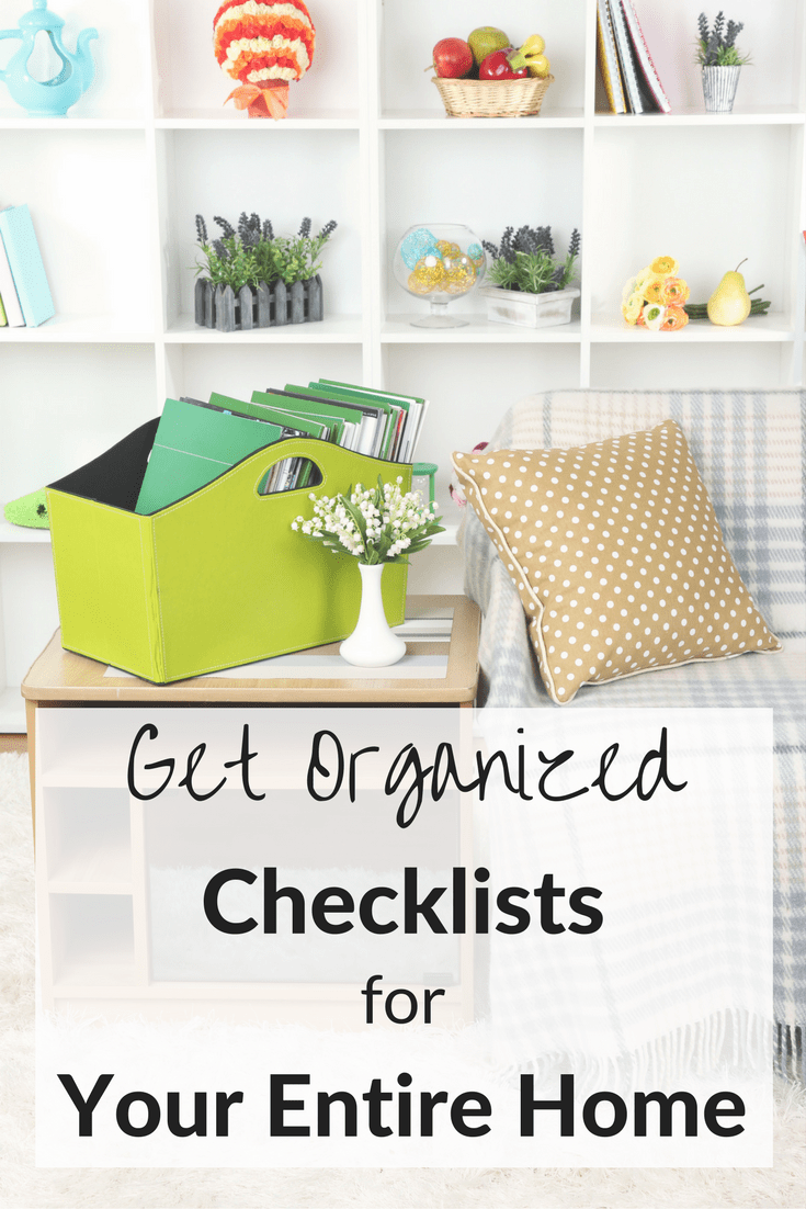 a living room in a house with a couch, side table and bookshelf with title text reading Get Organized Checklists for Your Entire Home