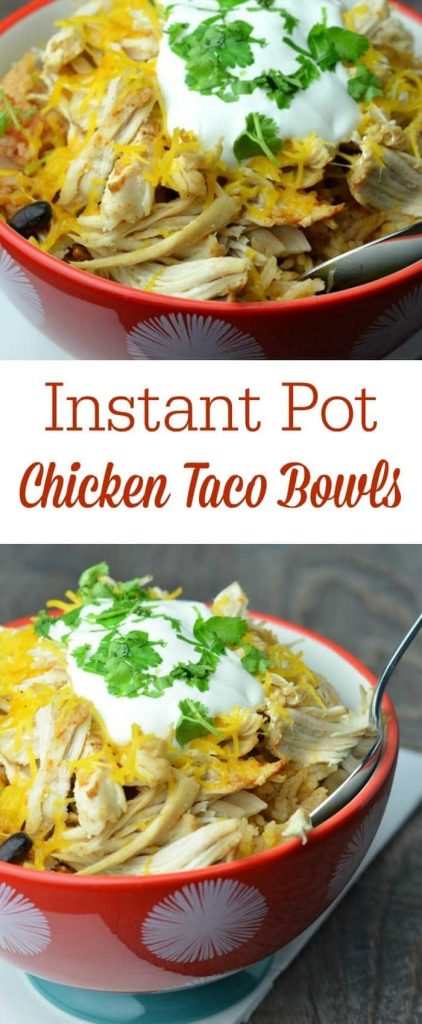 a collage of Instant Pot Chicken Taco Bowls in red bowls with title text reading Instant Pot Chicken Taco Bowls