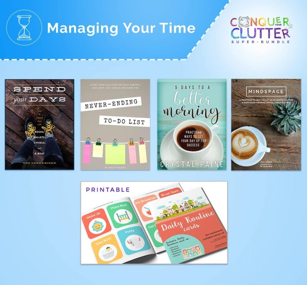 graphics of the covers of what's available in the Managing Your Time section of the Conquer Your Clutter Super Bundle