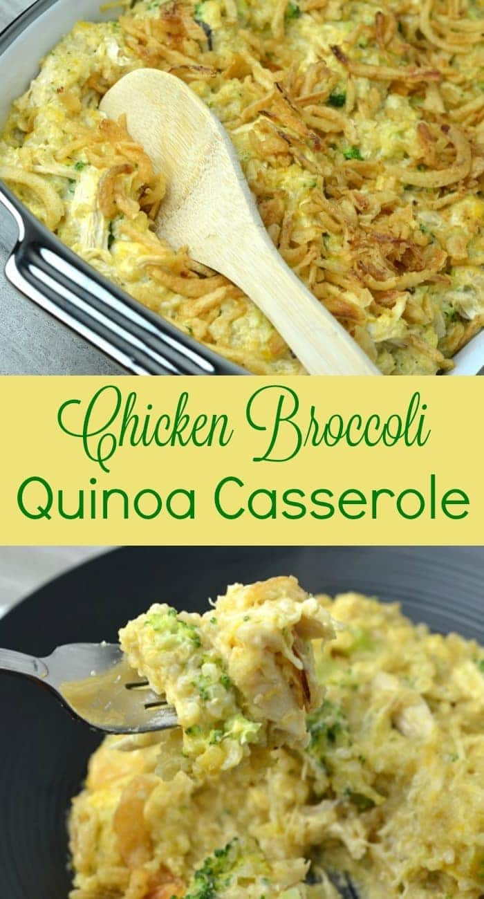 a collage of chicken broccoli quinoa casserole in a dish and on a plate with title text reading Chicken Broccoli Quinoa Casserole