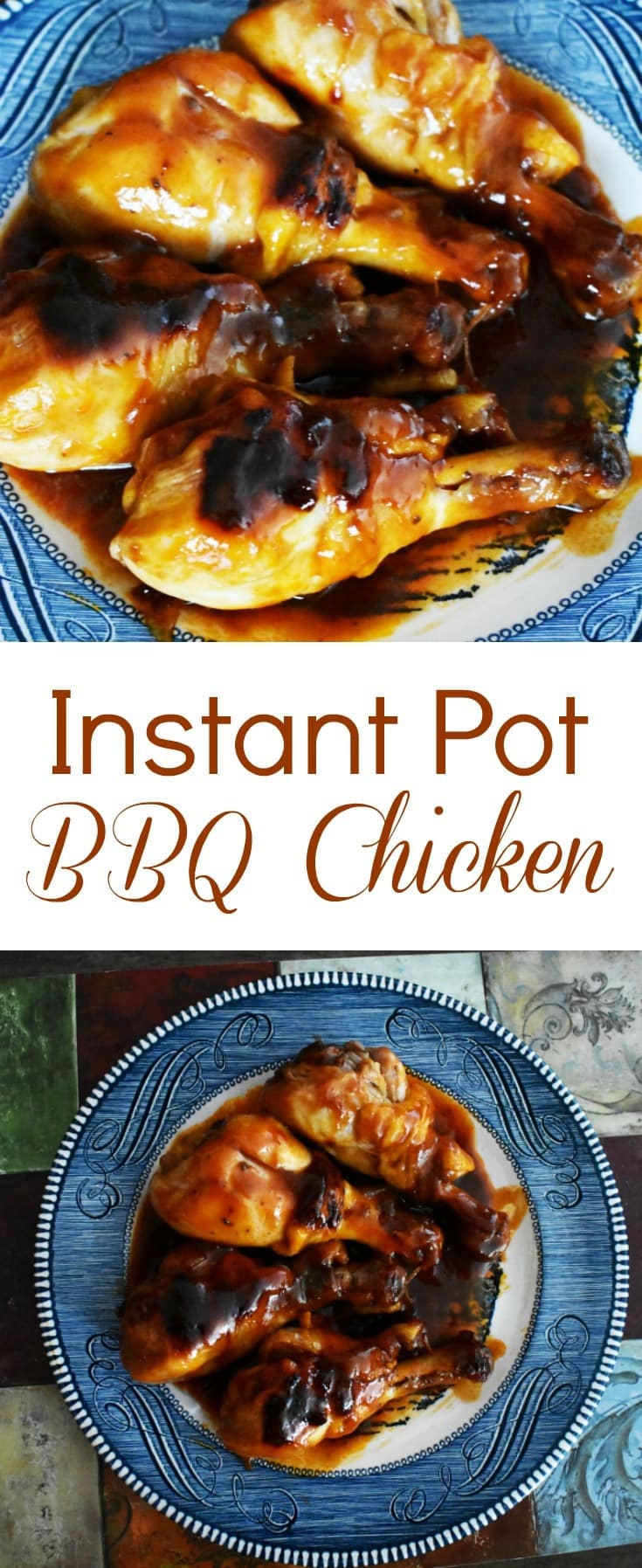 a collage of bbq chicken on a blue plate with title text reading Instant Pot BBQ Chicken