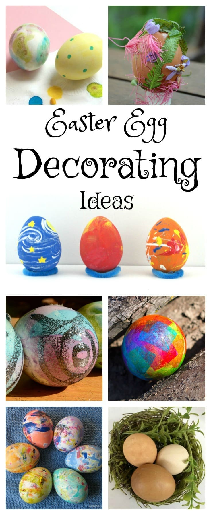 a collage of seven different ways to decorate eggs with title text reading Easter Egg Decorating Ideas