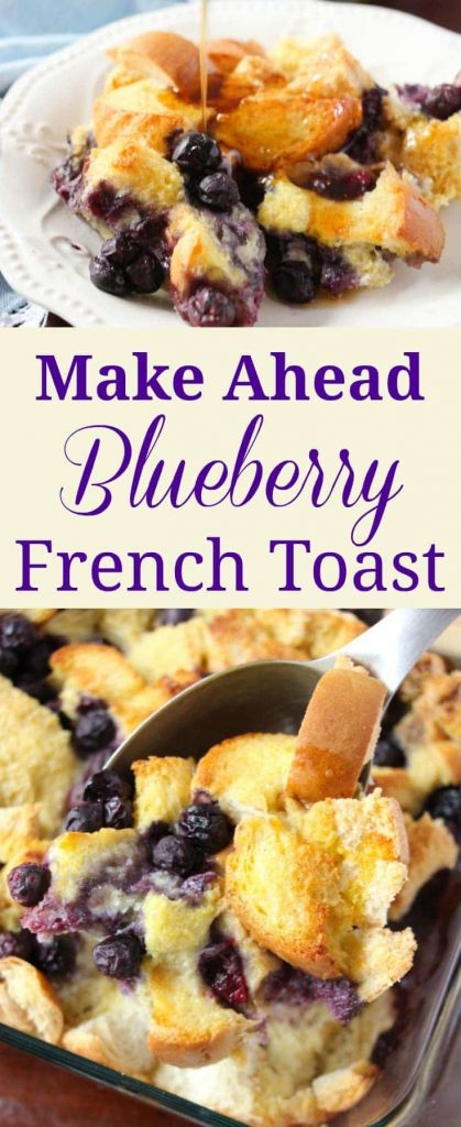 a collage of blueberry french toast on a white plate and in a baking dish with title text reading Make Ahead Blueberry French Toast