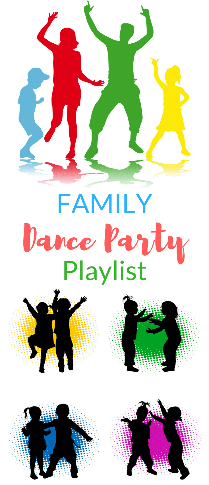 a collage of graphics of a family dancing with title text reading Family Dance Party Playlist