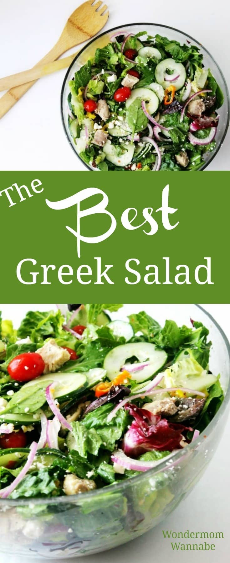 a collage of two different pictures of greek salad in a glass bowl with title text reading The Best Greek Salad
