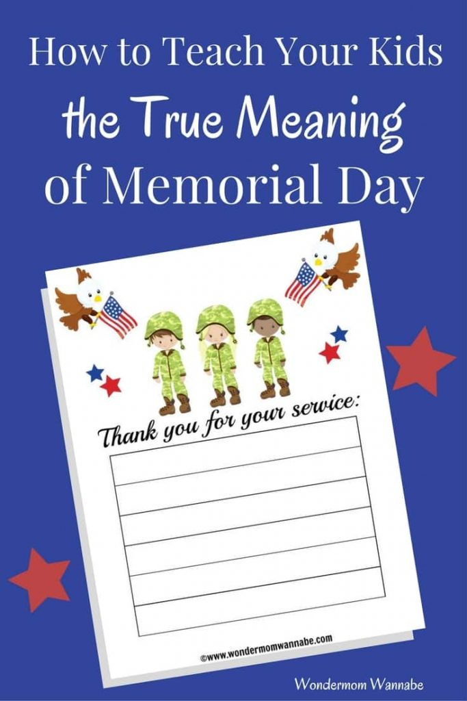 a printable for kids with the words Thank you for your service on it, on a blue background with red stars on it with title text reading How to Teach Your Kids the True Meaning of Memorial Day