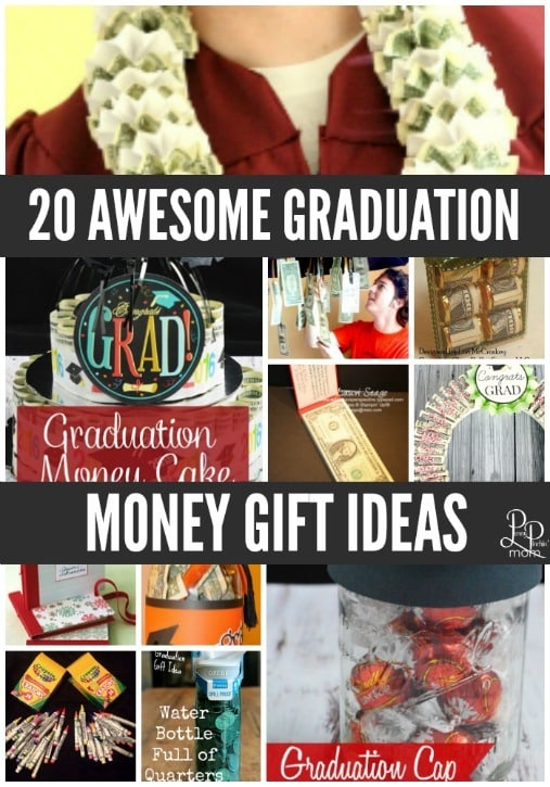 a collage of the best high school graduation money gift ideas with title text reading 20 Awesome Graduation Money Gift Ideas