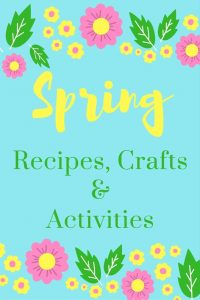 Spring Recipes and Activities