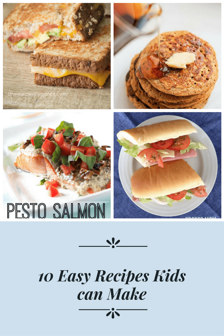 10 simple recipes a kid can make and will be proud to serve! #kidscooking #easyrecipes