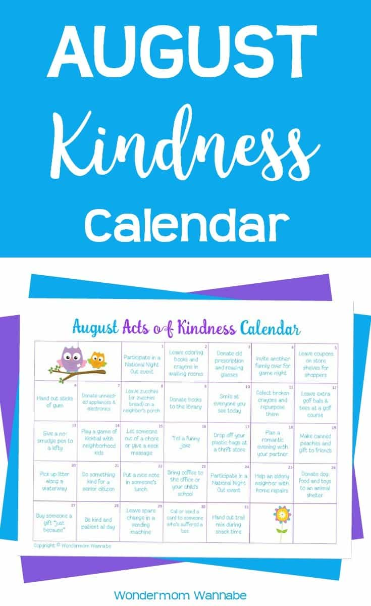 These kindness calendars are a fun way to teach kids generosity and charity. This August acts of kindness calendar has ideas based on the special observances and themes associated with August.