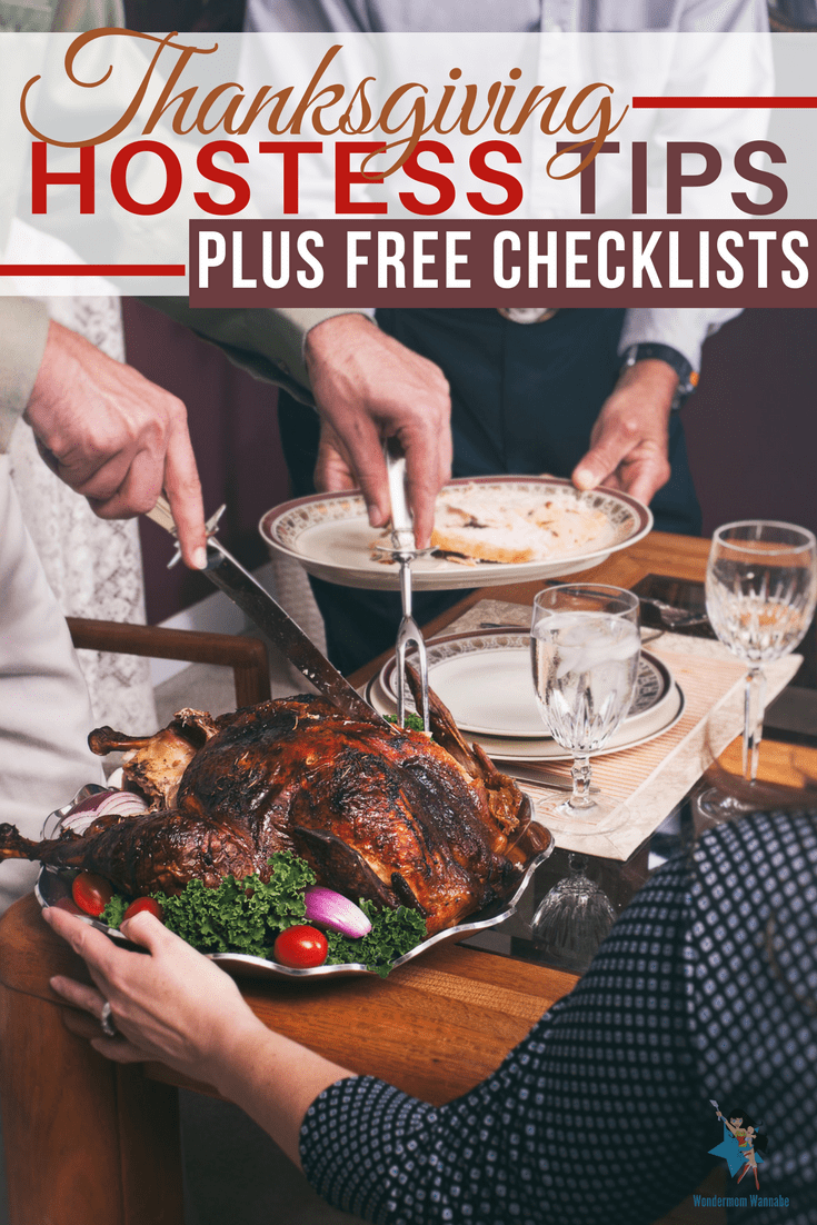 hands carving a turkey and holding a plate with title text reading Thanksgiving Hostess Tips Plus Free Checklists