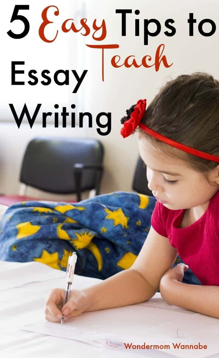 Simple, practical advice on how to teach essay writing to your children in a way that will prepare them for a lifetime of writing success. #essays #essaywriting #parentingtips #teachingtips via @wondermomwannab
