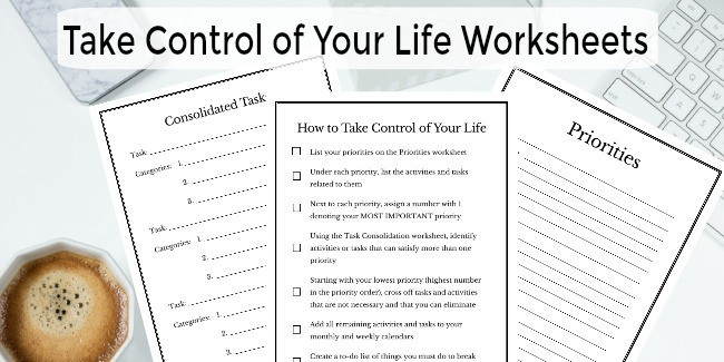 free printables with title text reading Take Control of Your Life Worksheets