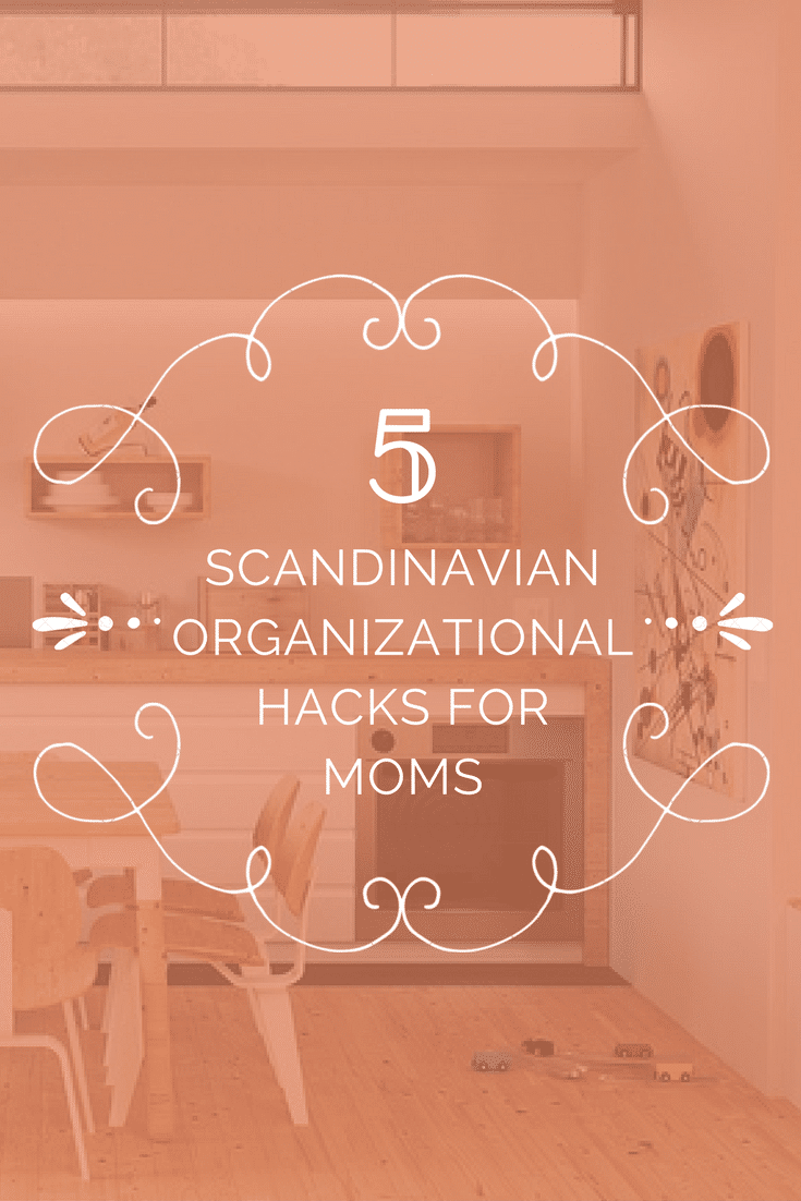 If you wish your home was as fresh and welcoming as Ikea, you're going to love these Scandinavian organizing hacks for moms!