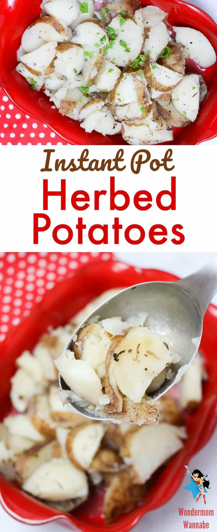 a collage of herbed potatoes in a red dish on a red and white polka dot cloth with title text reading Instant Pot Herbed Potatoes