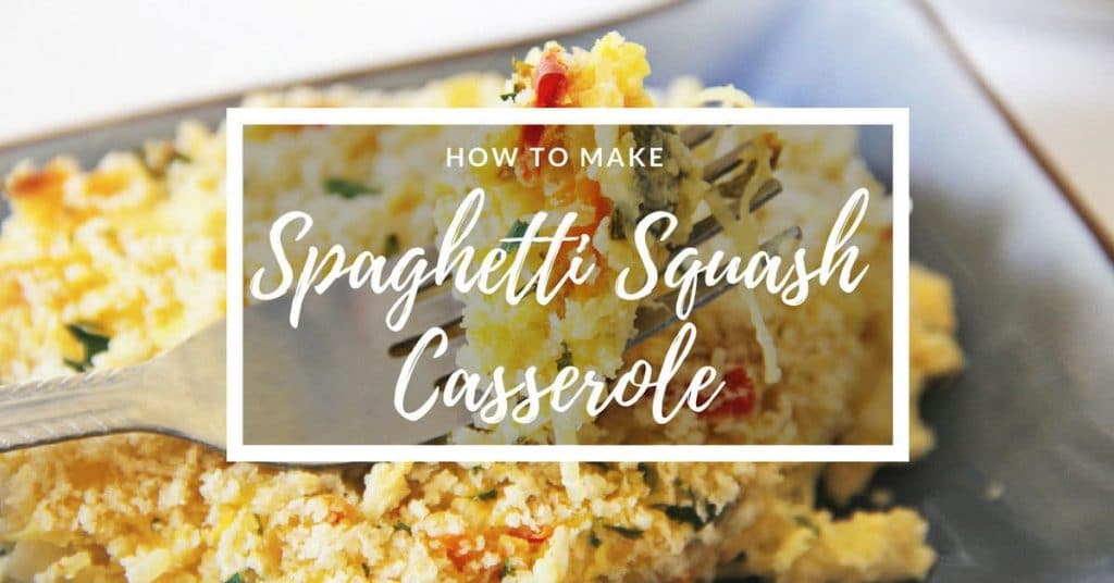 a fork with spaghetti casserole on it above more casserole on a blue plate with title text reading How to Make Spaghetti Squash Casserole