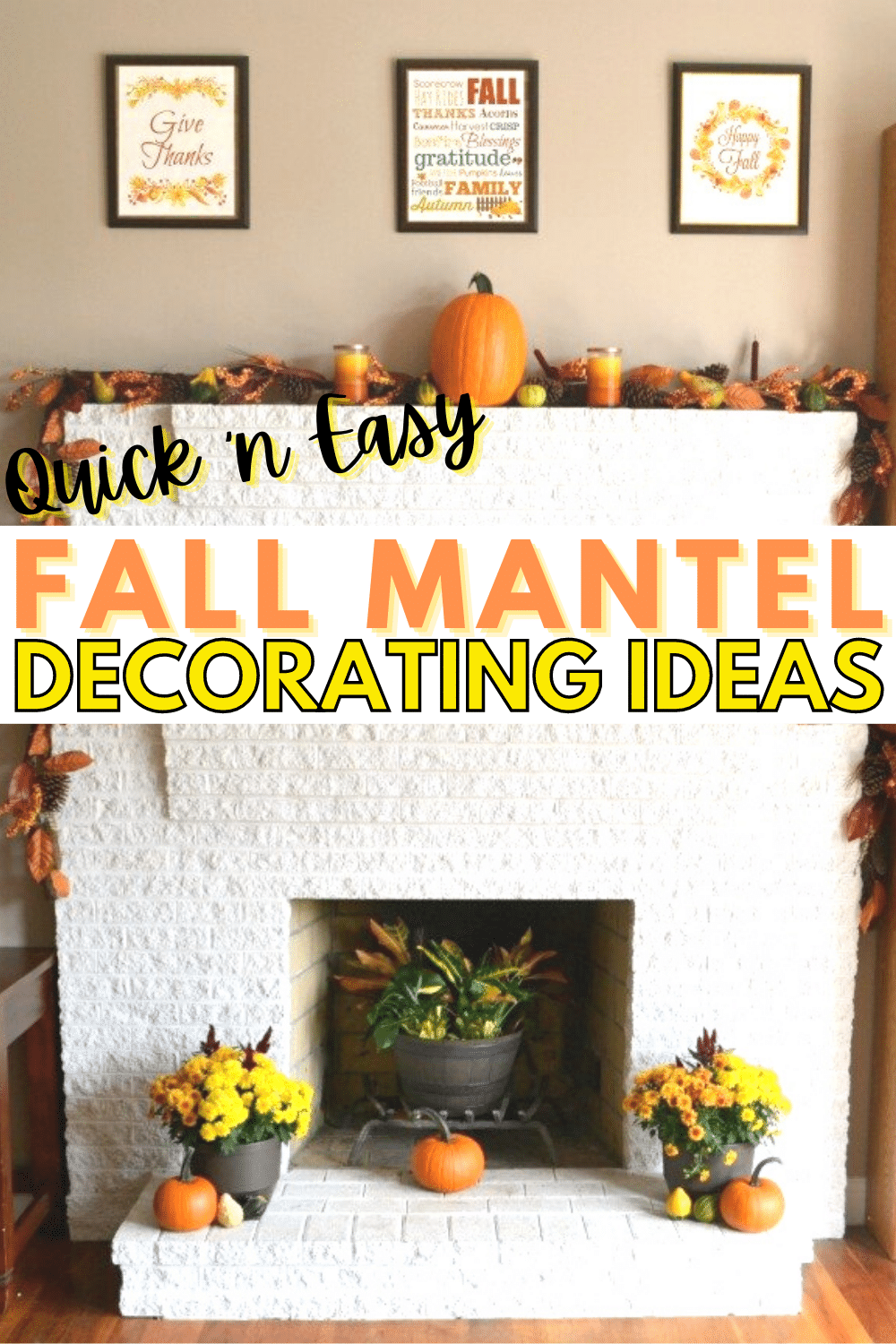 Transform the look of your home for autumn in a matter of minutes with these quick and easy fall mantel decorating ideas. #fall #decor #decorating #ideas via @wondermomwannab