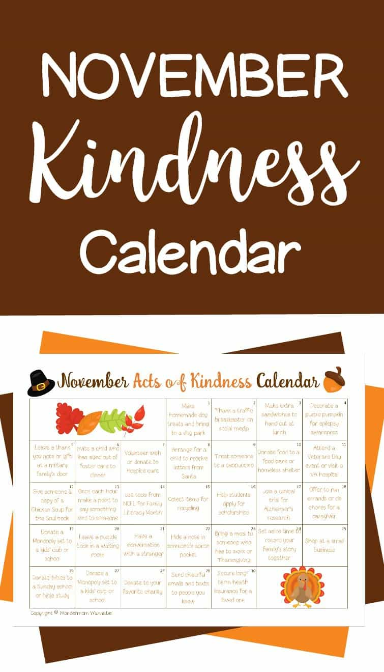 Lots of fun random acts of kindness ideas based on the holidays and special celebrations of the month. Print off this November acts of kindness calendar to do them together as a family.