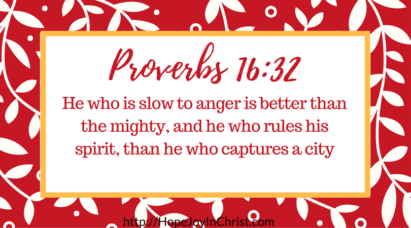 a scripture card with white leaves on it on a red background with text in the middle reading Proverbs 16:32 He who is slow to anger is better than the mighty, and he who rules his spirit, than he who captures a city