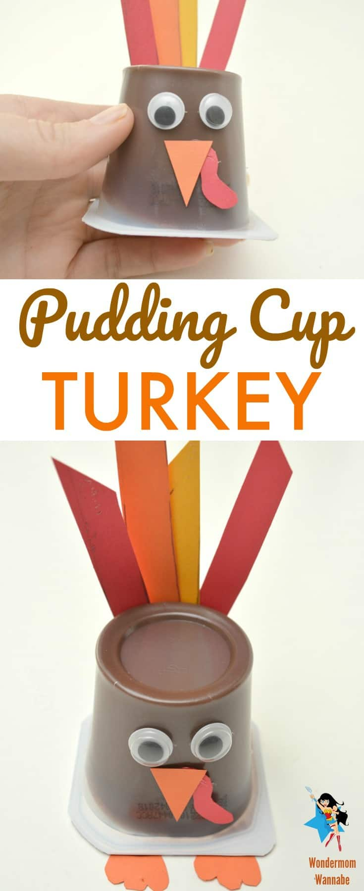 a collage of an upside down pudding cup decorated with googly eyes, an orange paper beak with a red waddle, orange paper feet and red, orange and yellow paper feathers to look like a turkey, all on a white background with title text reading Pudding Cup Turkey