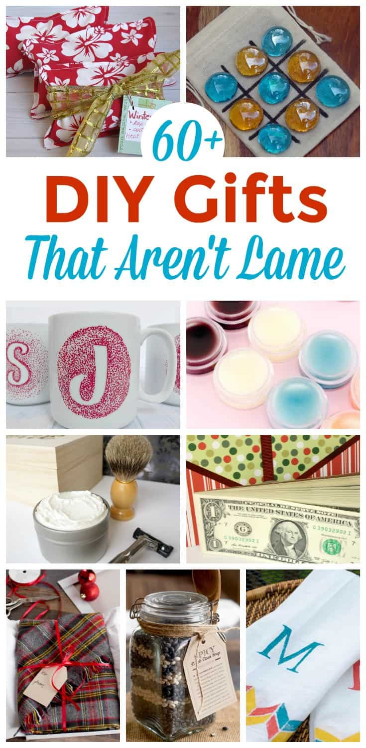 a collage of nine different gifts you can make yourself with title text reading 60+ DIY Gifts That Aren't Lame