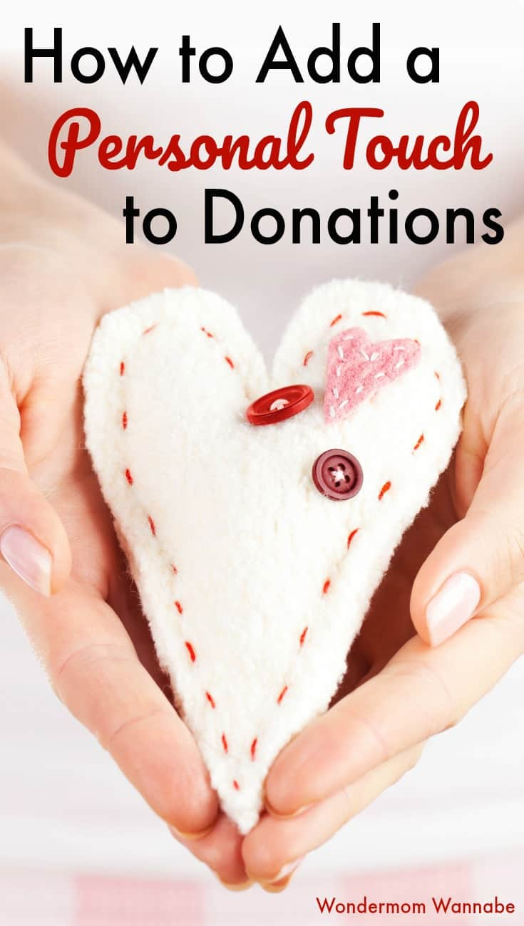 Make your charitable giving more meaningful by adding a personal touch to donations with these simple tips and easy sample idea. #charity #randomactsofkindness #donations via @wondermomwannab