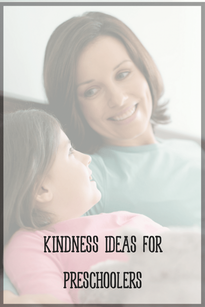 Simple kindness ideas for preschoolers