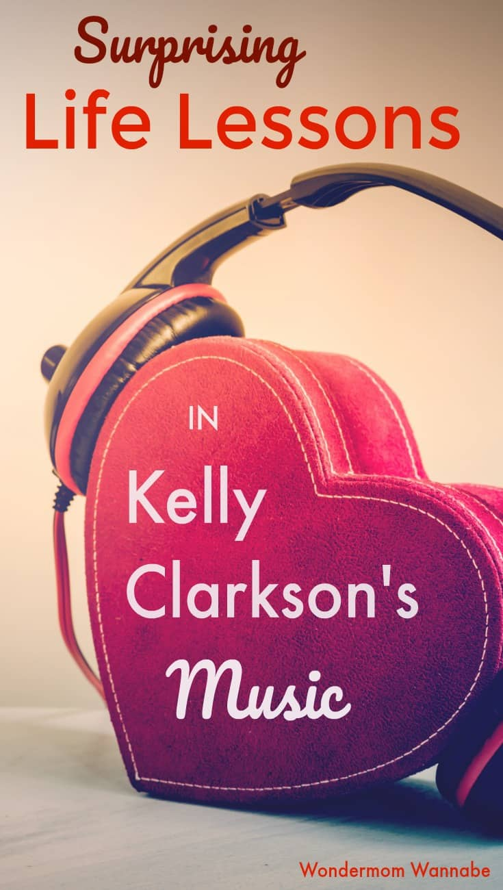 Great advice for using music from popular artists like Kelly Clarkson to reinforce the values you want your kids to have.