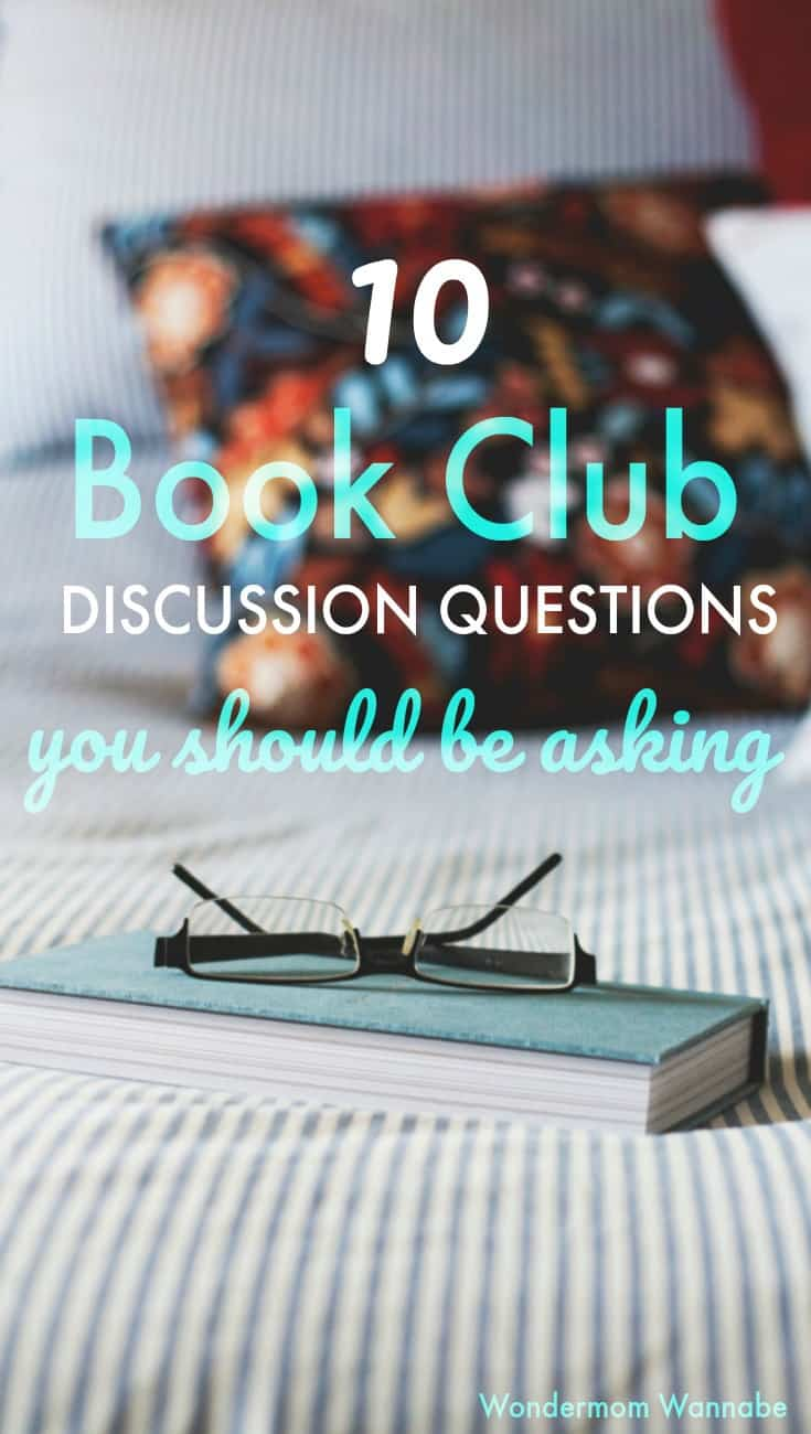 10 Book Club Questions You Should Be Asking