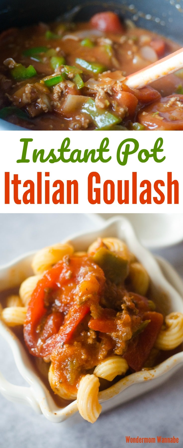This Instant Pot Italian Goulash is so easy and everyone in the family loves it! #instantpotrecipes #dinner #goulash #pressurecooker
