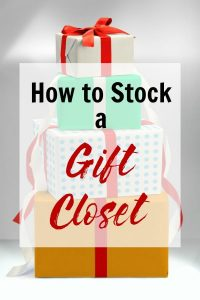 How to Stock Your Gift Closet